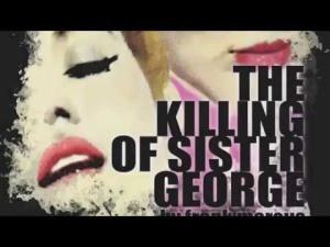 sister george